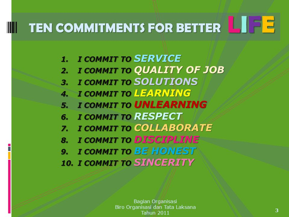 TEN COMMITMENTS FOR BETTER