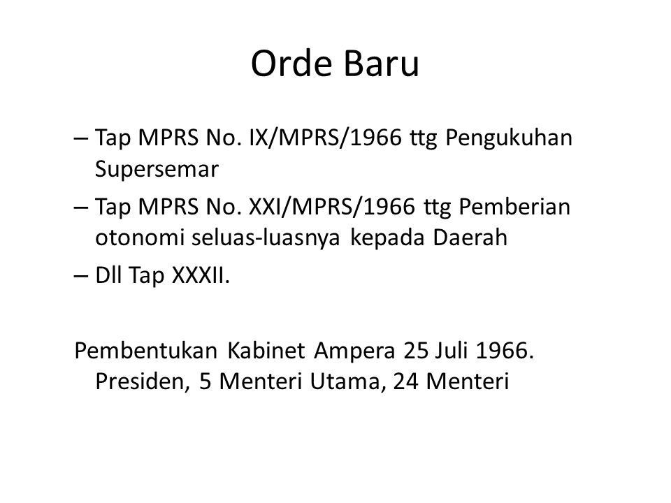 Orde Baru Tap MPRS No. IX/MPRS/1966 ttg Pengukuhan Supersemar