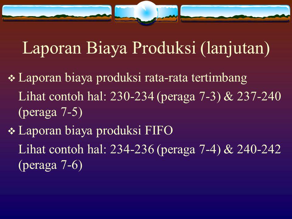 Laporan Biaya Produksi (lanjutan)