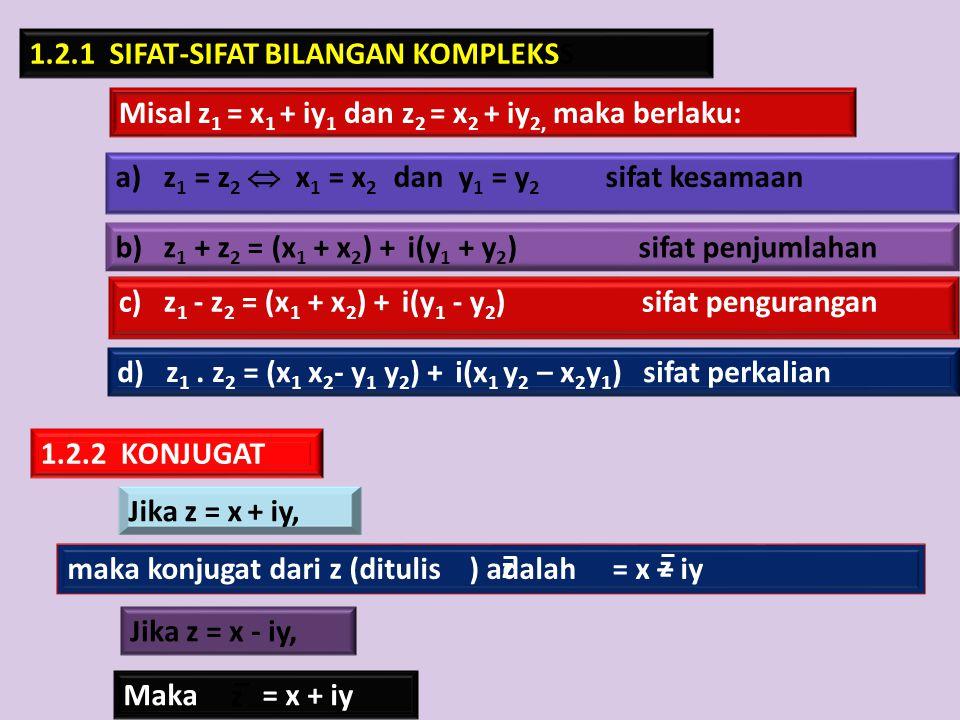 1.2.1 SIFAT-SIFAT BILANGAN KOMPLEKSS