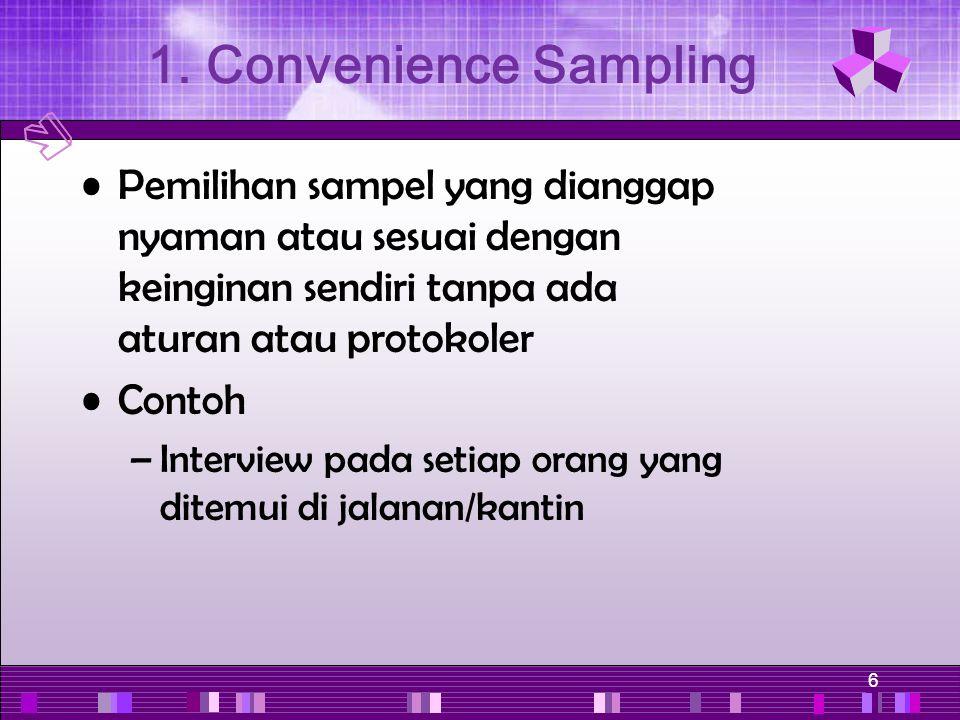 1. Convenience Sampling