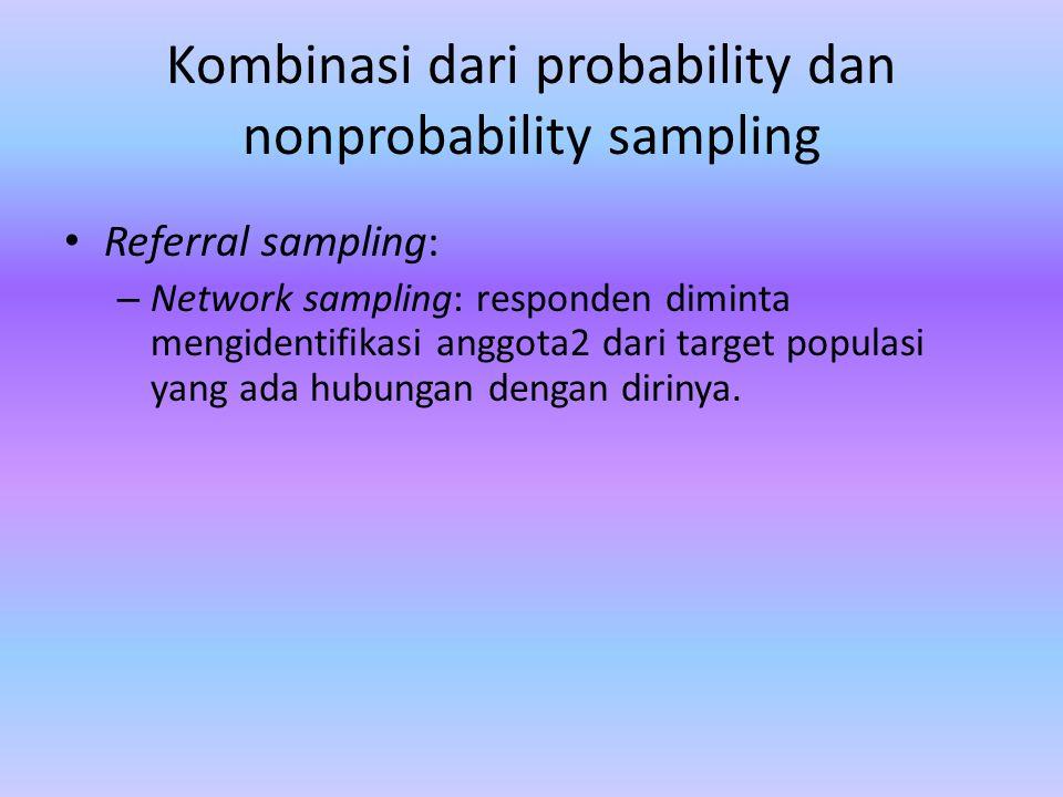 Kombinasi dari probability dan nonprobability sampling