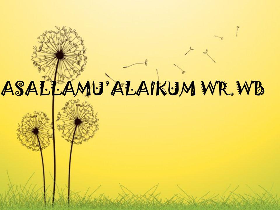 ASALLAMU'ALAIKUM WR.WB