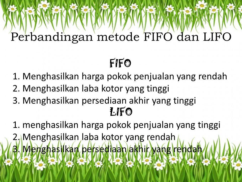 Perbandingan metode FIFO dan LIFO