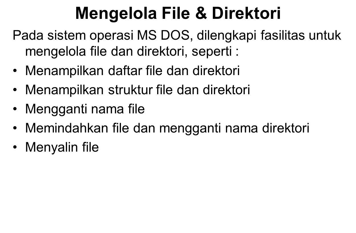 Mengelola File & Direktori