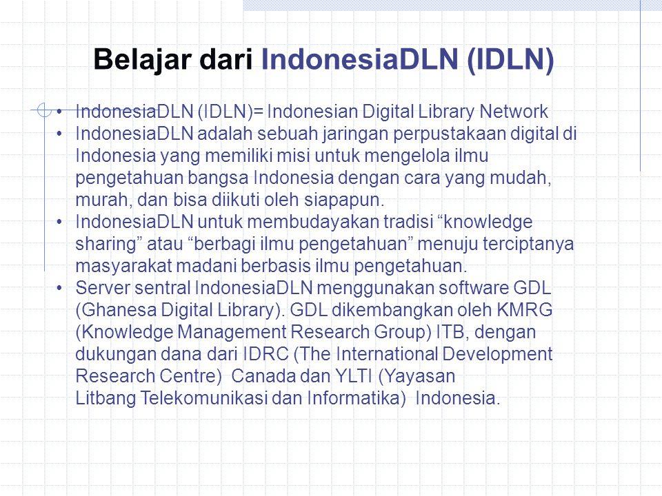 Belajar dari IndonesiaDLN (IDLN)
