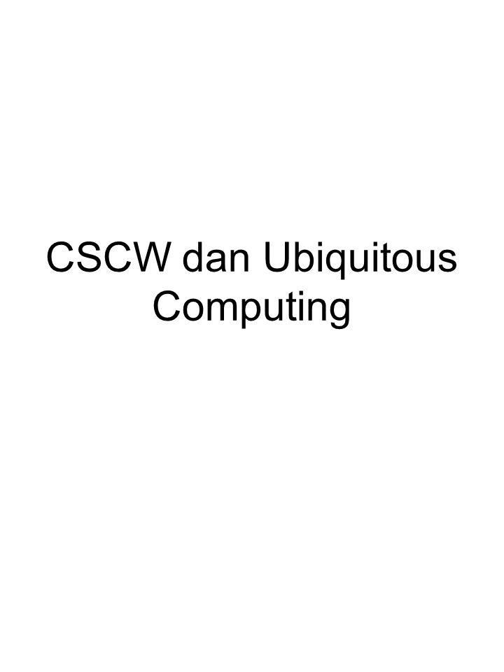 CSCW dan Ubiquitous Computing