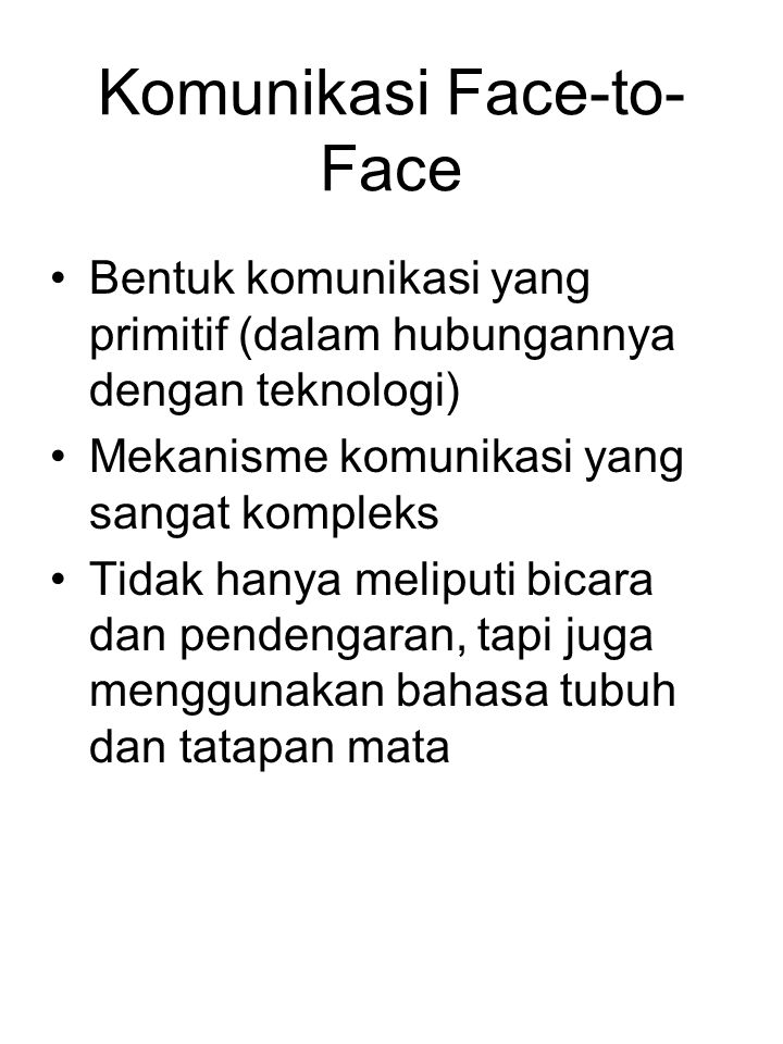 Komunikasi Face-to-Face