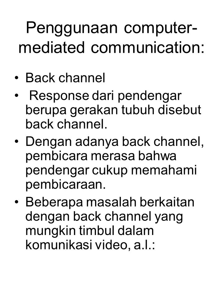 Penggunaan computer-mediated communication: