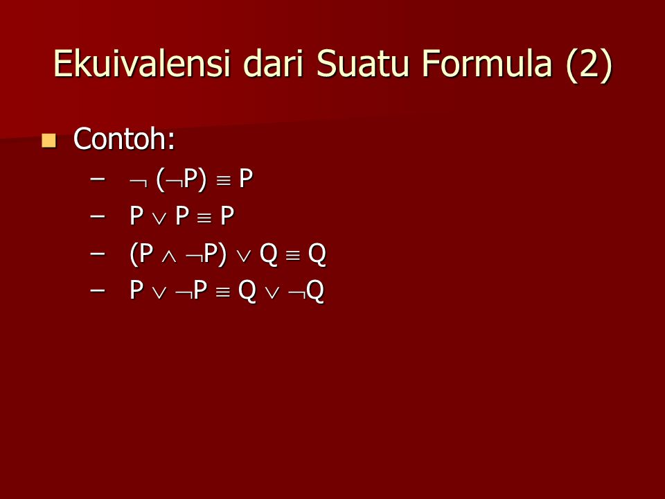 Ekuivalensi dari Suatu Formula (2)