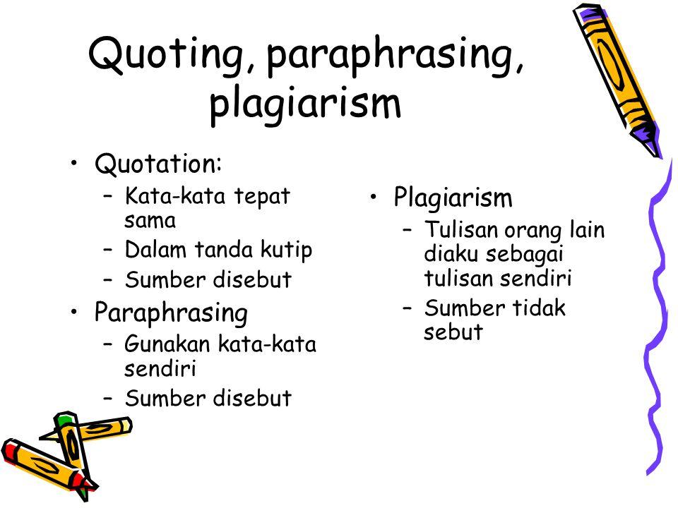 Quoting, paraphrasing, plagiarism
