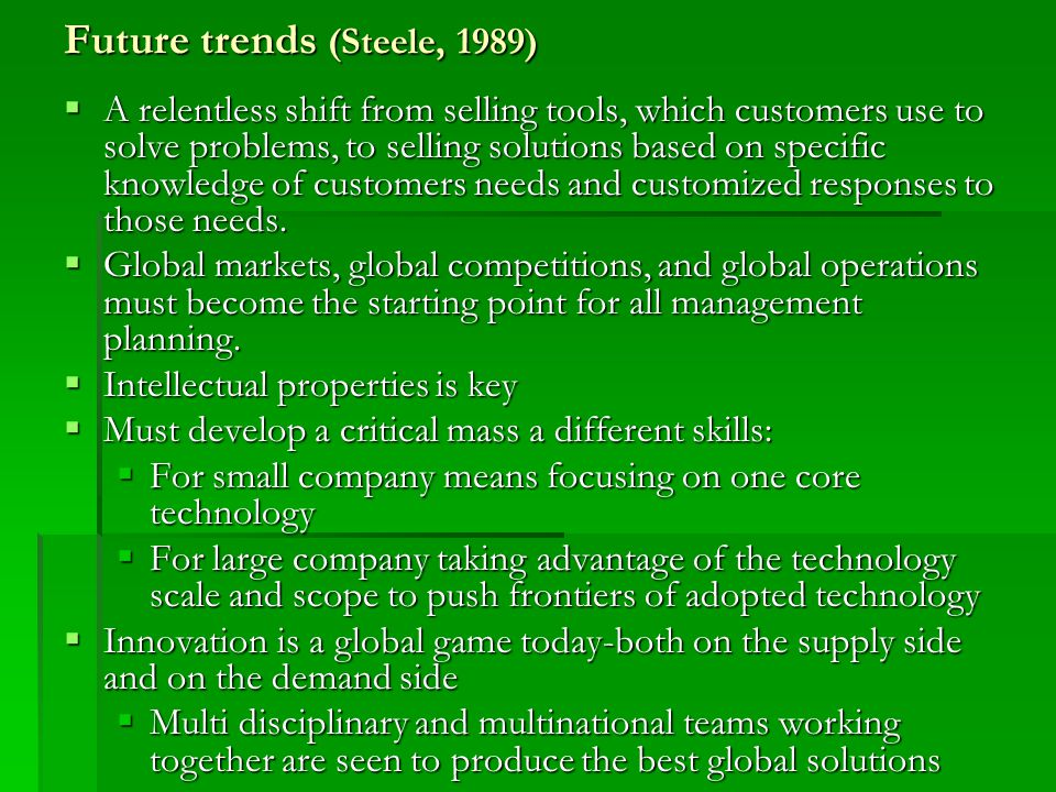 Future trends (Steele, 1989)