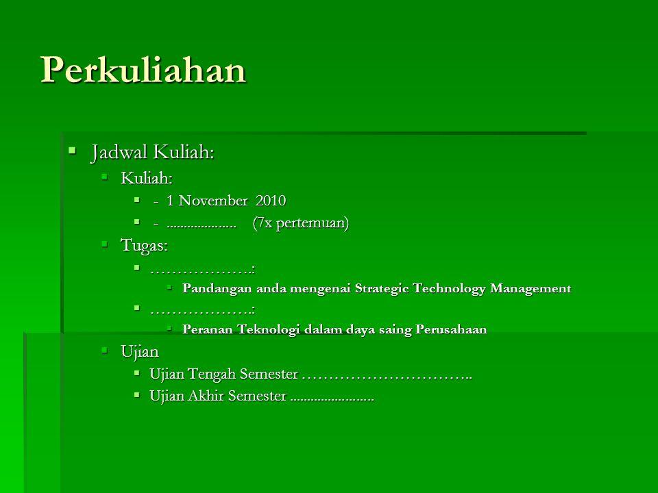 Perkuliahan Jadwal Kuliah: Kuliah: Tugas: Ujian - 1 November 2010