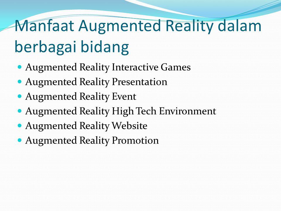 Manfaat Augmented Reality dalam berbagai bidang