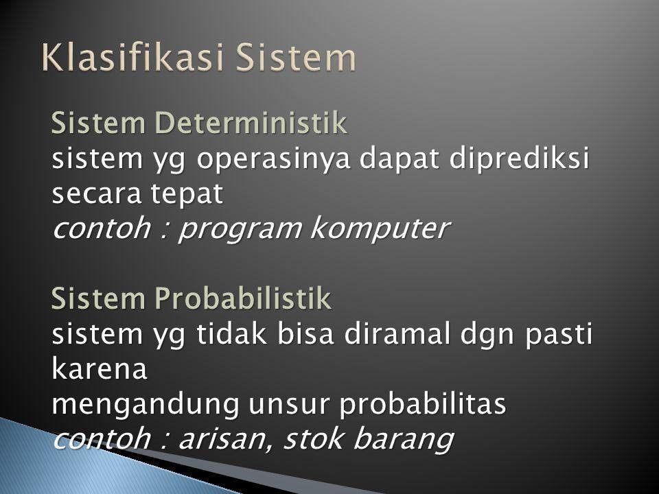 Klasifikasi Sistem Sistem Deterministik