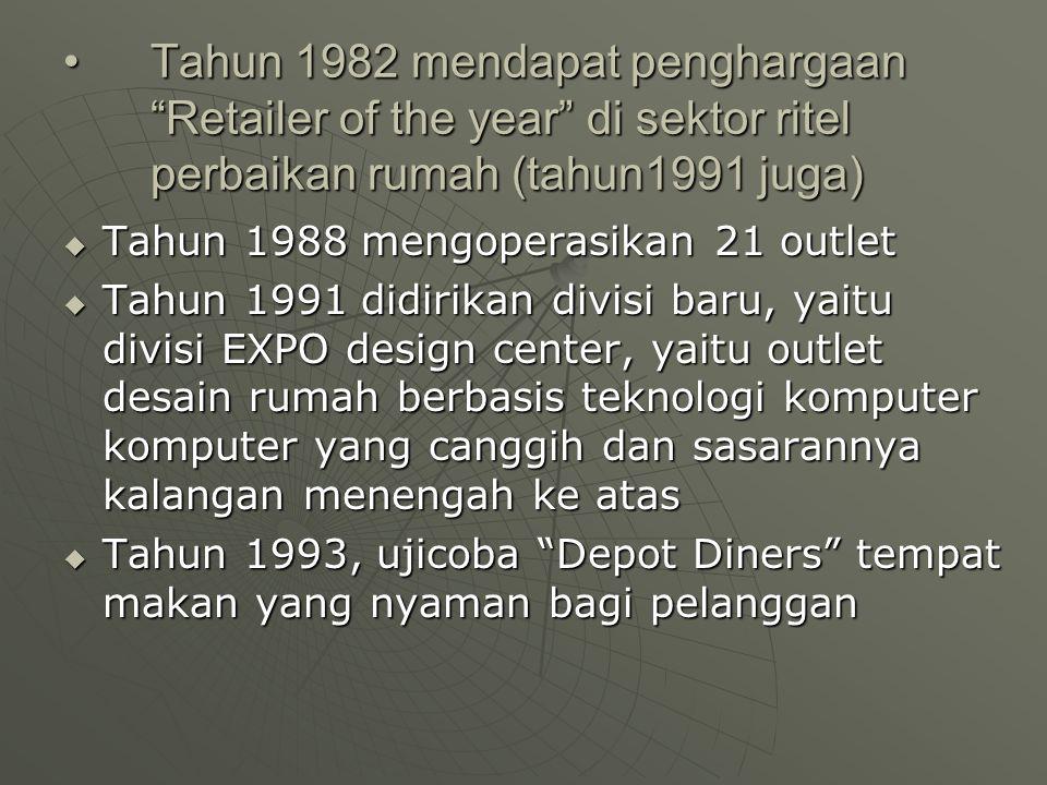 Tahun 1982 mendapat penghargaan Retailer of the year di sektor ritel perbaikan rumah (tahun1991 juga)
