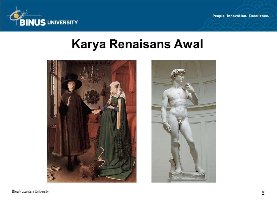 Karya Renaisans Awal Bina Nusantara University