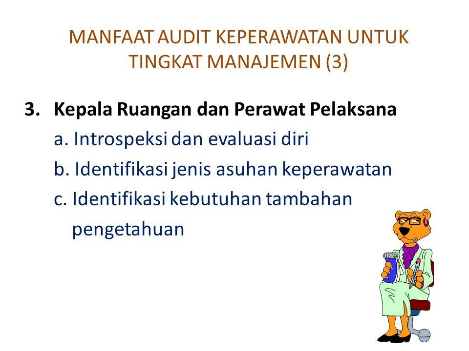 MANFAAT AUDIT KEPERAWATAN UNTUK TINGKAT MANAJEMEN (3)