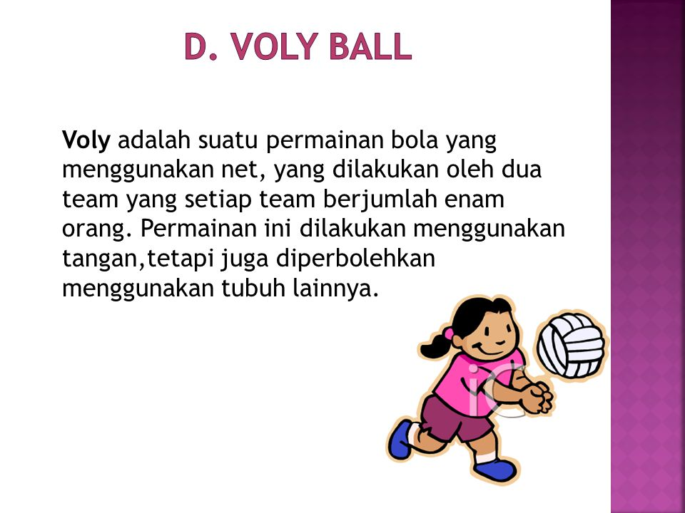 D. Voly Ball
