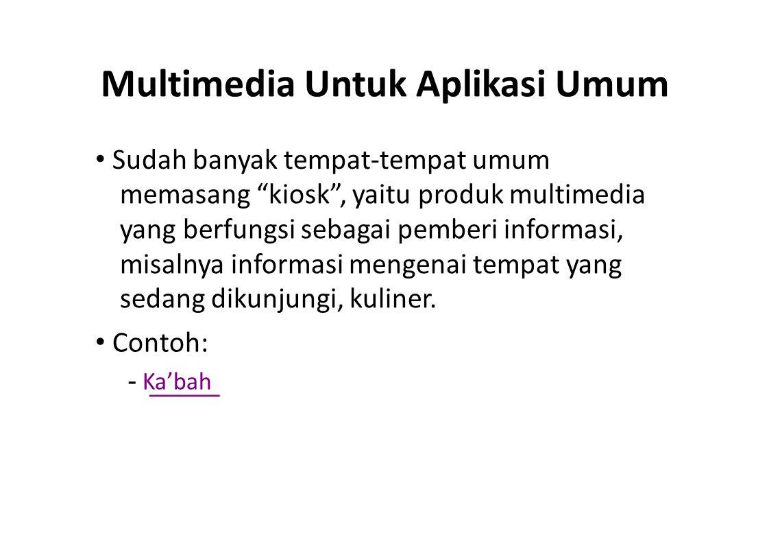 Multimedia Untuk Aplikasi Umum