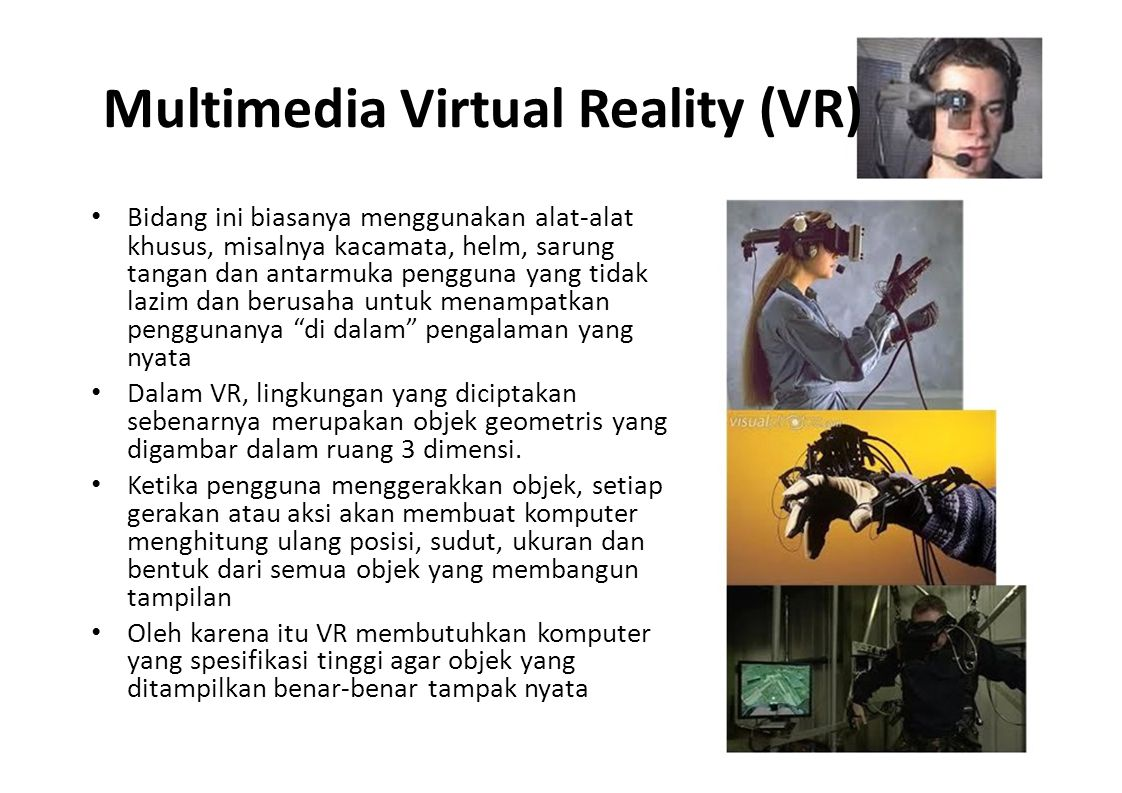 Multimedia Virtual Reality (VR)