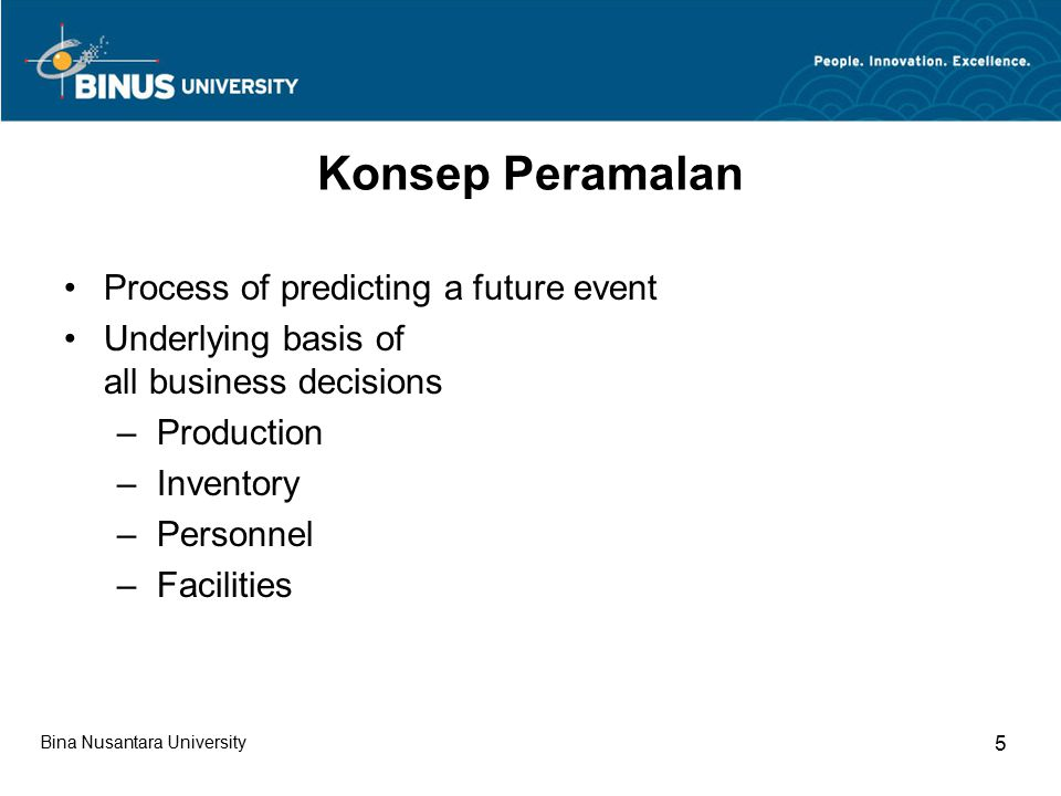 Konsep Peramalan Process of predicting a future event