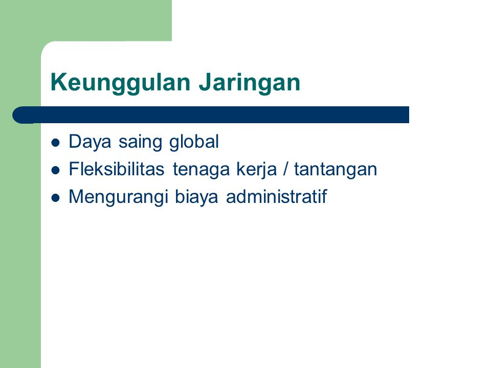 Keunggulan Jaringan Daya saing global