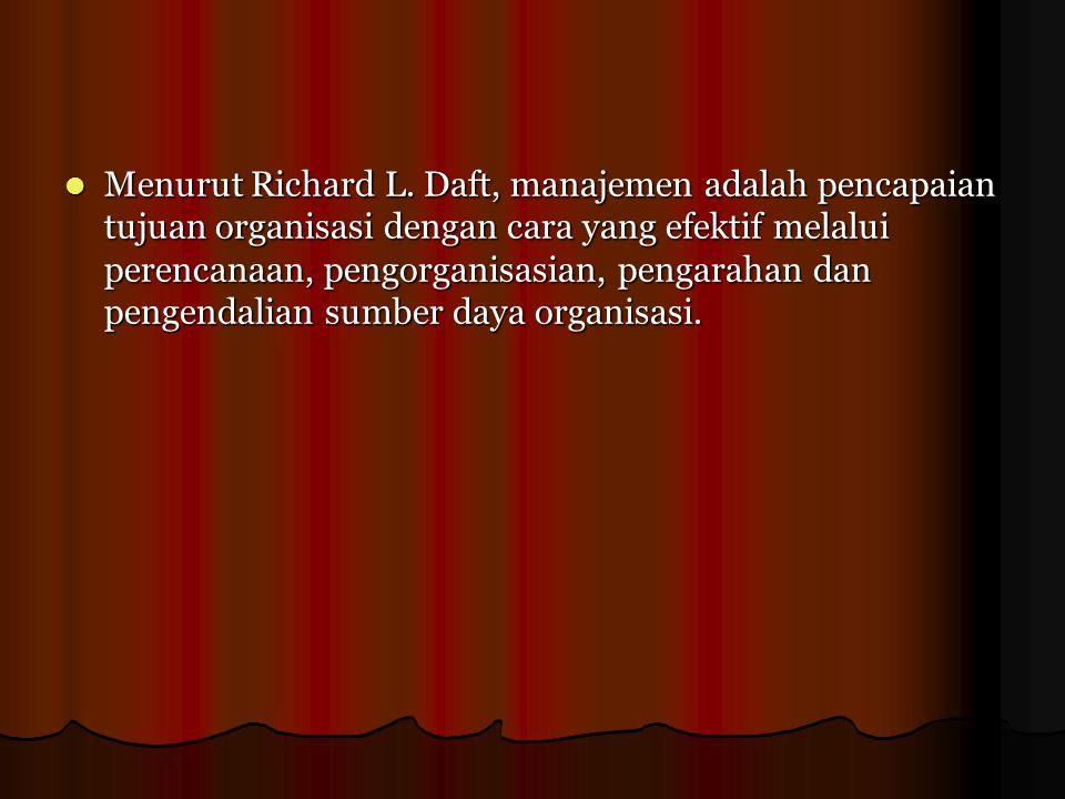 Menurut Richard L.