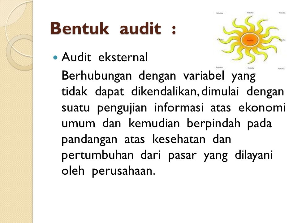 Bentuk audit : Audit eksternal