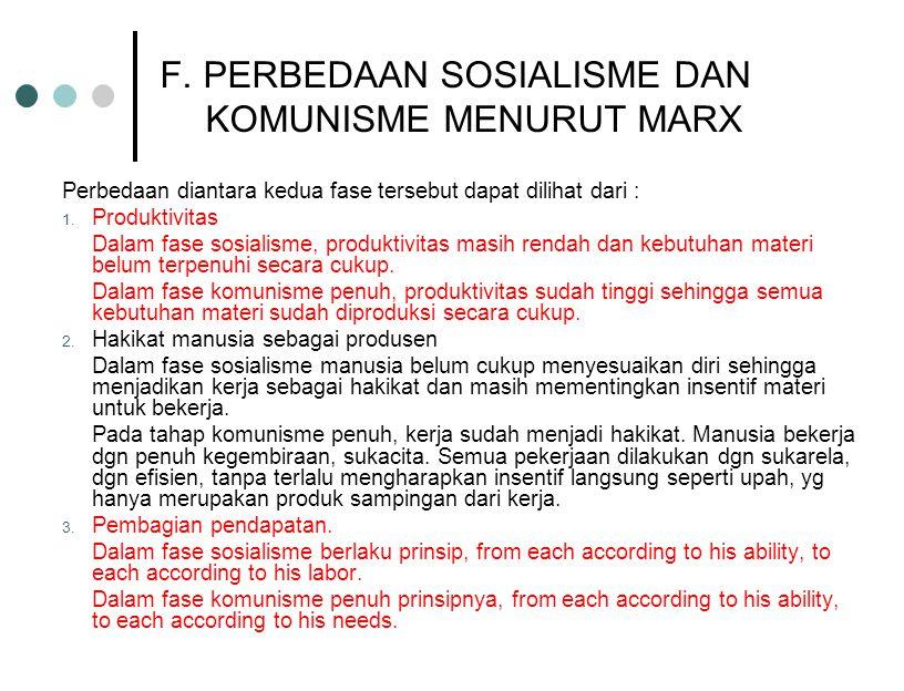 F. PERBEDAAN SOSIALISME DAN KOMUNISME MENURUT MARX