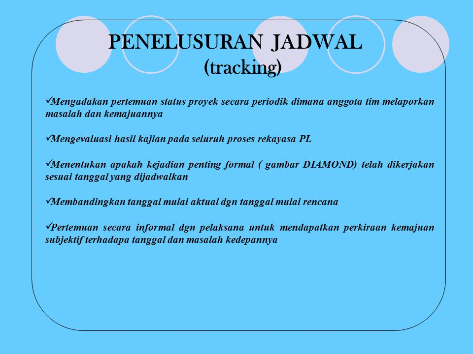 PENELUSURAN JADWAL (tracking)
