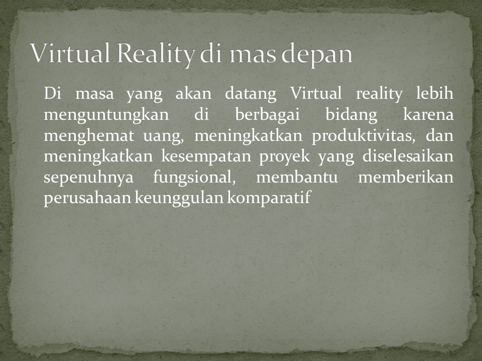 Virtual Reality di mas depan