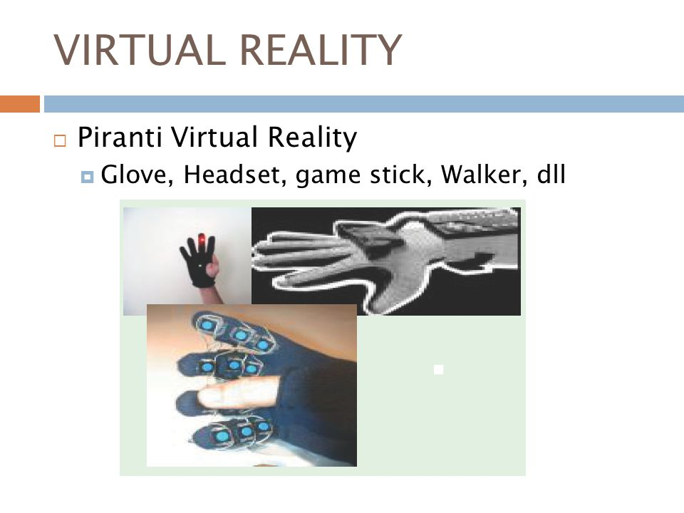 VIRTUAL REALITY Piranti Virtual Reality