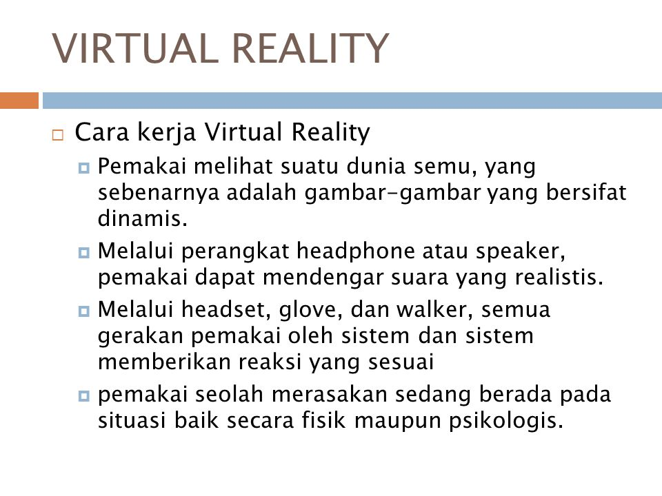 VIRTUAL REALITY Cara kerja Virtual Reality
