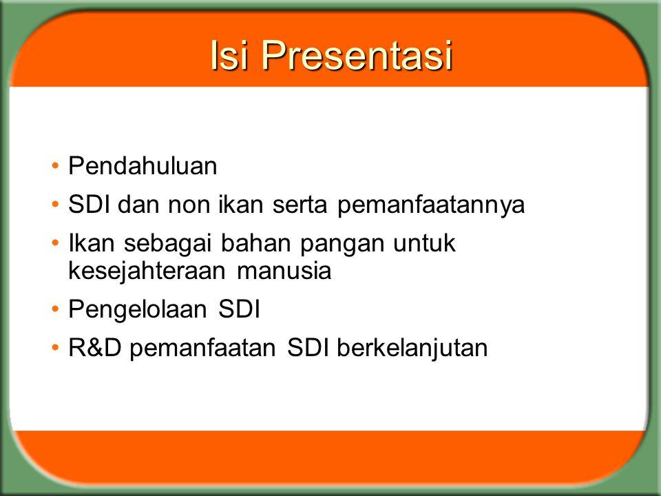 Isi Presentasi Pendahuluan SDI dan non ikan serta pemanfaatannya
