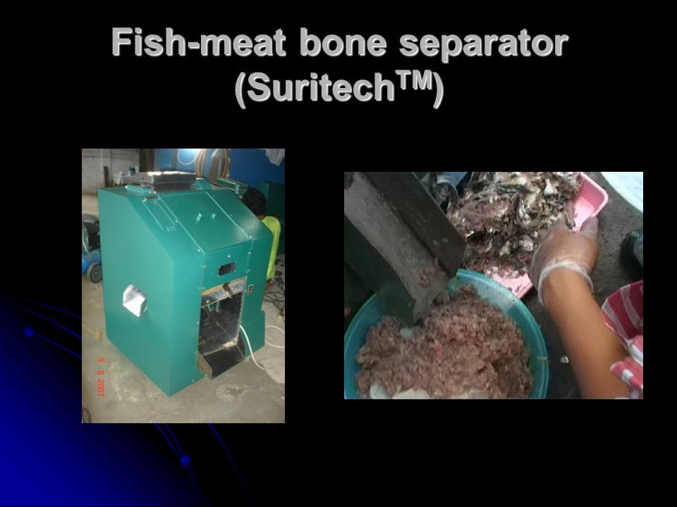 Fish-meat bone separator (SuritechTM)