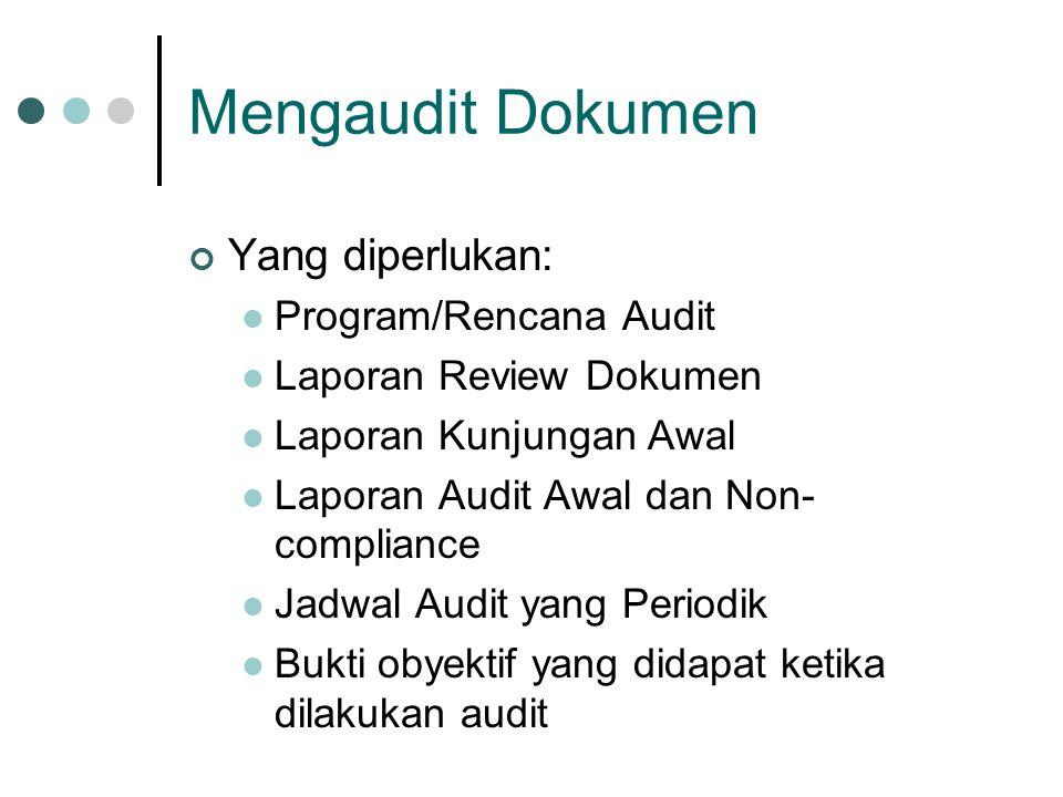 Mengaudit Dokumen Yang diperlukan: Program/Rencana Audit