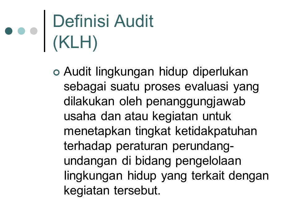 Definisi Audit (KLH)