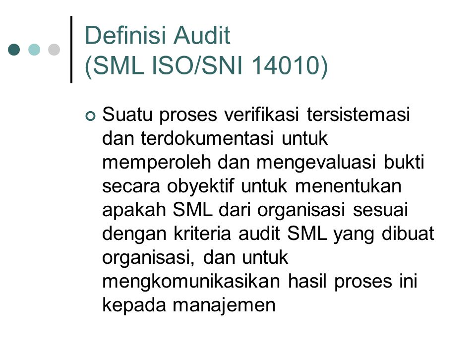 Definisi Audit (SML ISO/SNI 14010)
