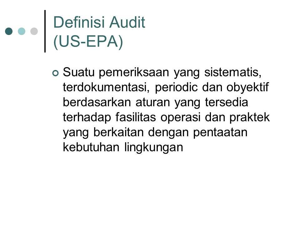 Definisi Audit (US-EPA)