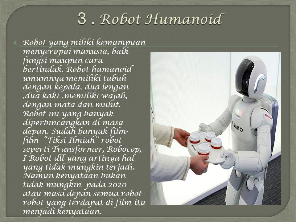 3 . Robot Humanoid