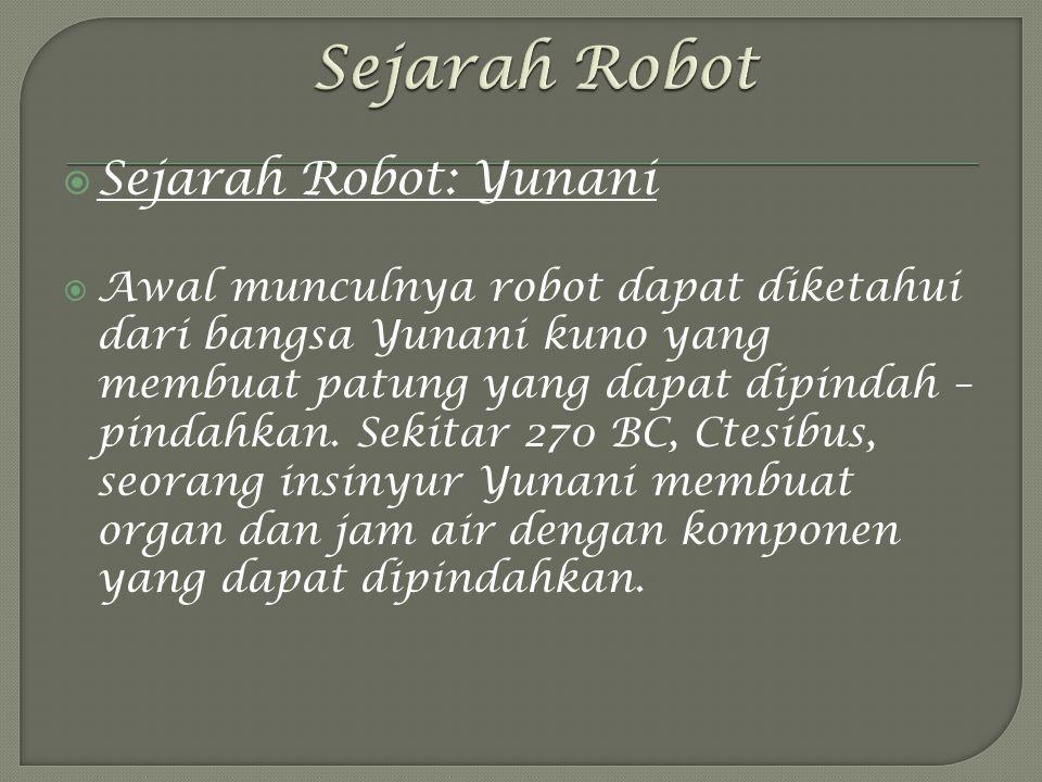 Sejarah Robot Sejarah Robot: Yunani