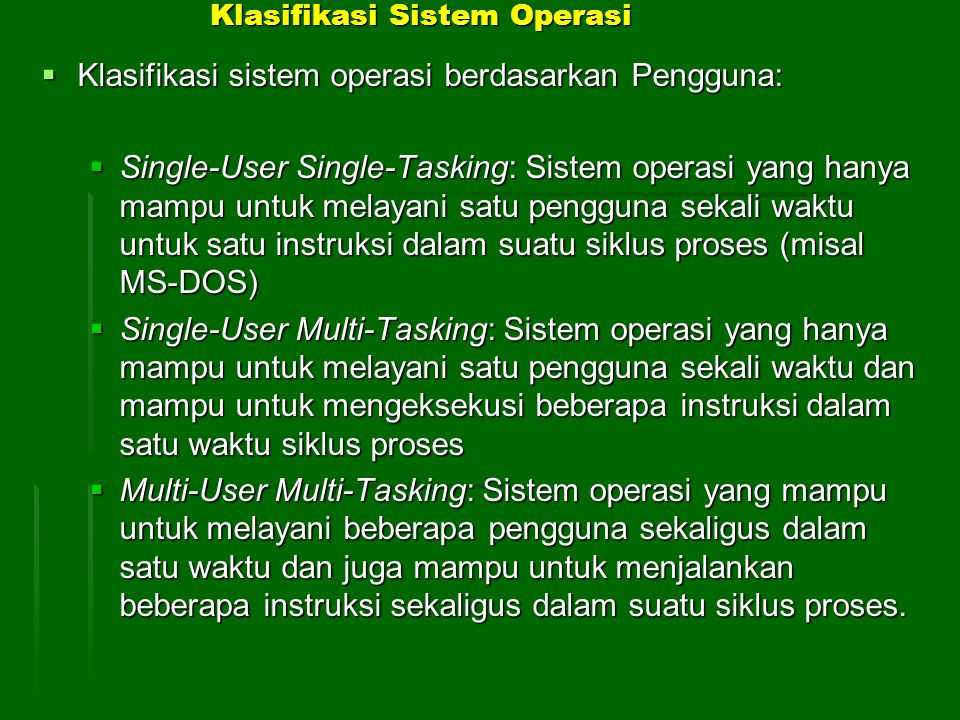 Klasifikasi Sistem Operasi