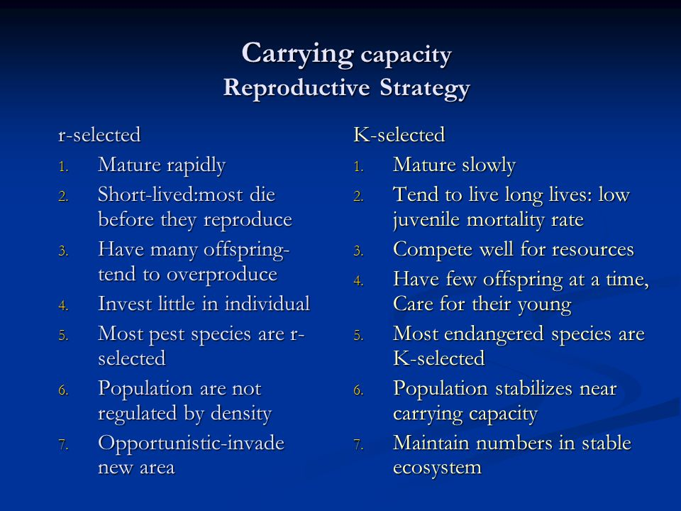 Carrying capacity Reproductive Strategy