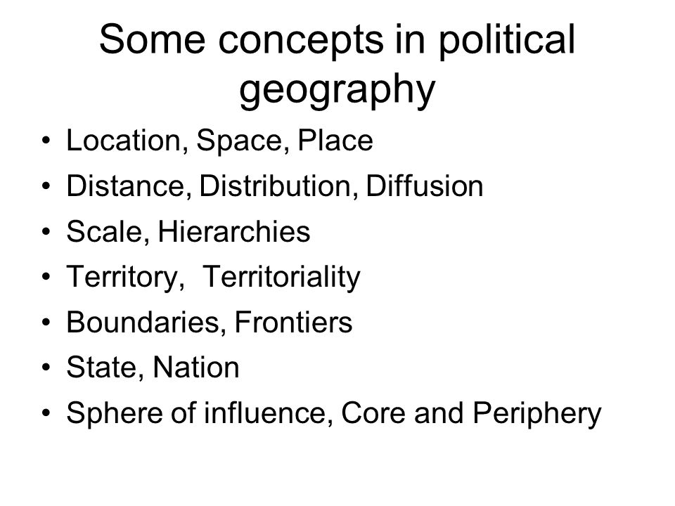 Some concepts in political geography