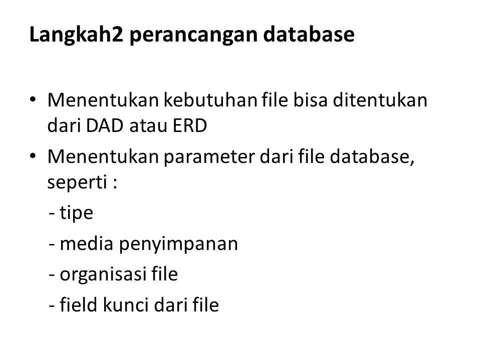 Langkah2 perancangan database