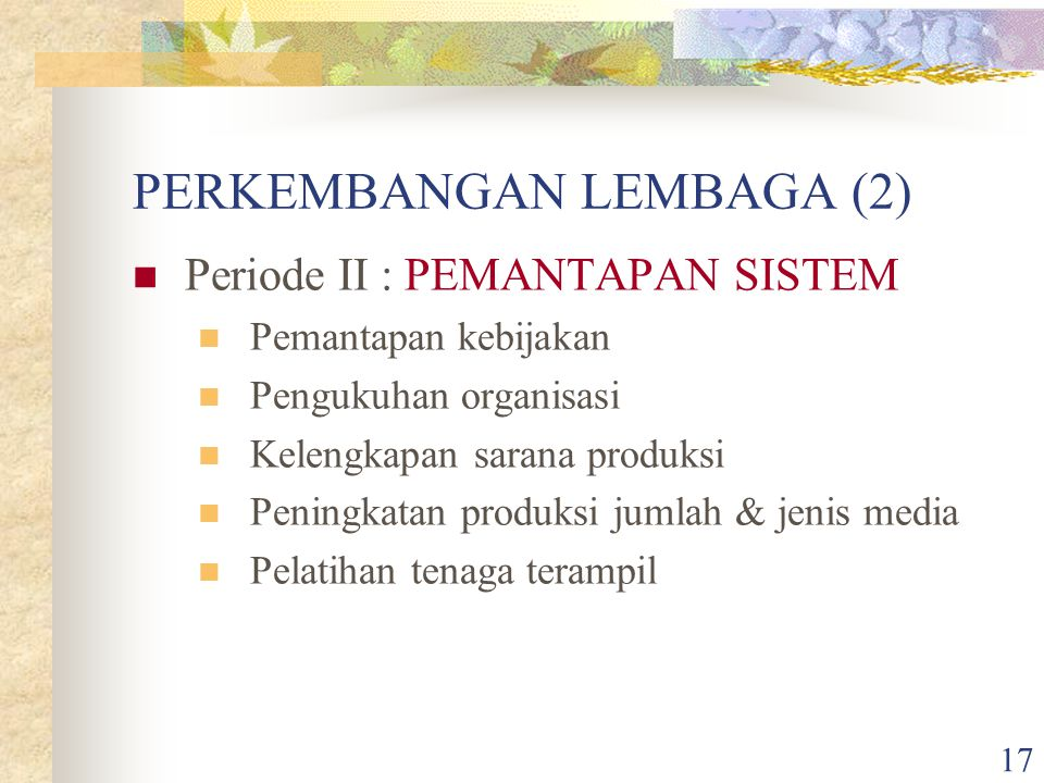 PERKEMBANGAN LEMBAGA (2)