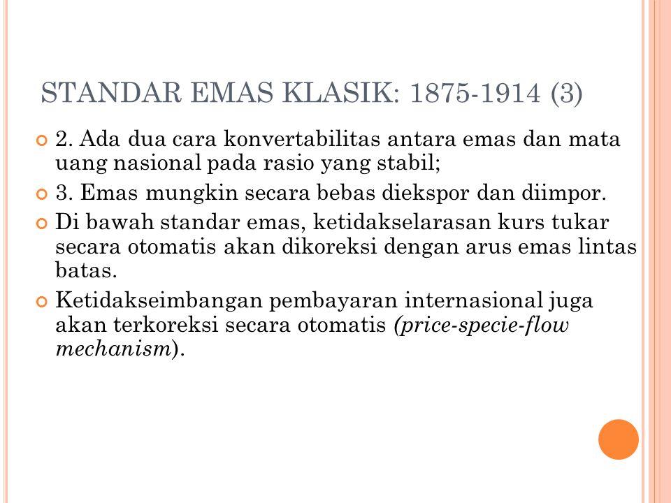 STANDAR EMAS KLASIK: 1875-1914 (3)