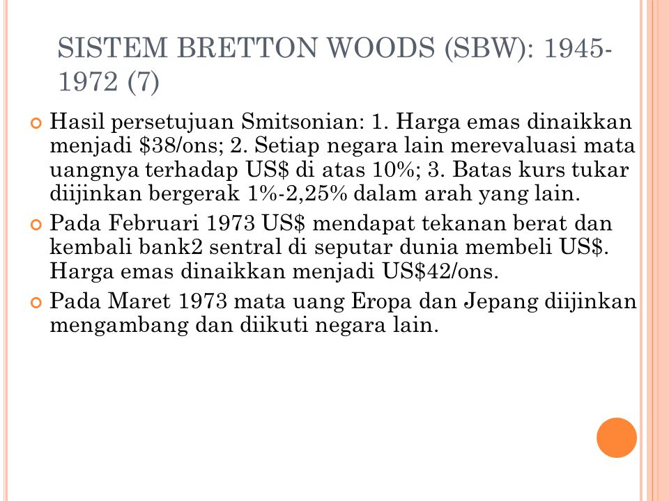 SISTEM BRETTON WOODS (SBW): 1945-1972 (7)