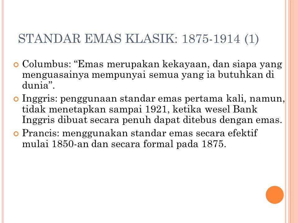 STANDAR EMAS KLASIK: 1875-1914 (1)